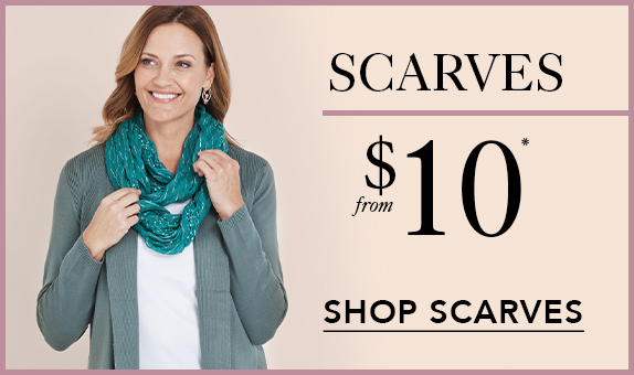 Scarves from $10