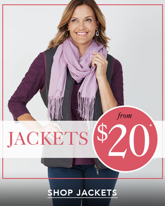 Jackets From $20*