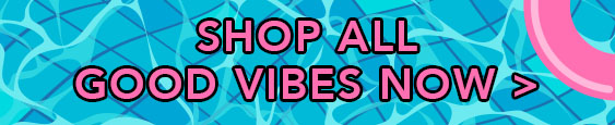 Shop all Good Vibes