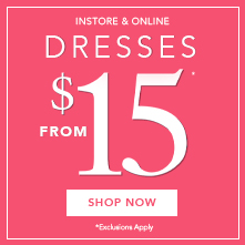 Dresses from $15