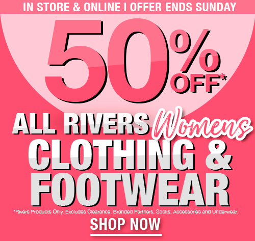 50% Off Womens Clothing and Footwear
