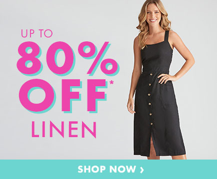 Linen Edit Up To 80% Off*