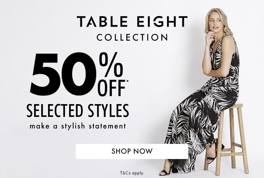 Shop Table Eight $39.99 Selected Styles*
