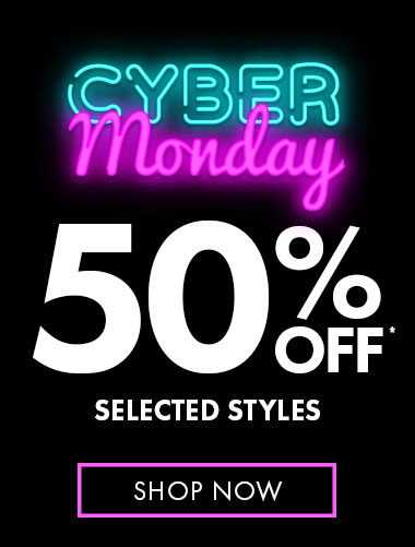 50% Off selected styles*